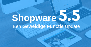 Shopware 5.5 Release notes