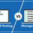 Managed hosting vs unmanaged hosting